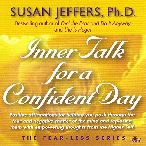 Inner Talk for a Confident Day: Fear-Less Series