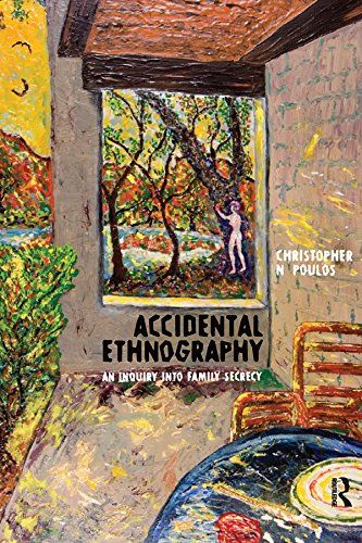 Accidental Ethnography: An Inquiry into Family Secrecy (Writing Lives Book 7)