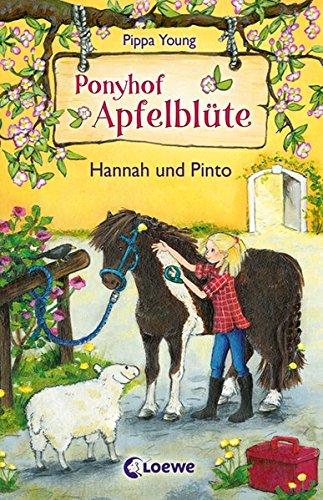 Ponyhof Apfelblüte 4 - Hannah und Pinto: Pferdebuch für Mädchen ab 8 Jahre