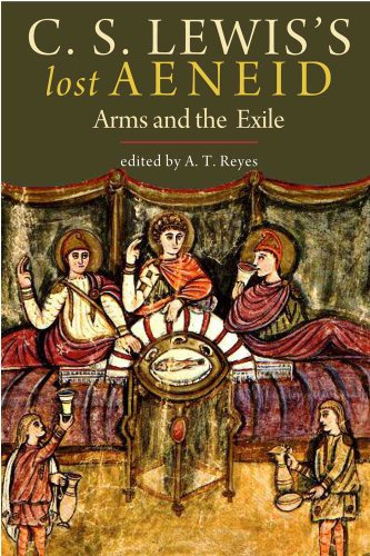 C. S. Lewis's Lost Aeneid: Arms and the Exile