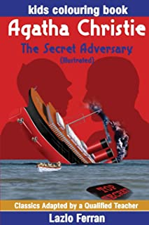 The Secret Adversary (Illustrated): Kids Colouring Book