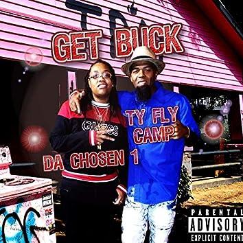 Get Buck (feat. Da Chosen 1)
