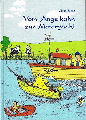 Vom Angelkahn zur Motoryacht: Aufstieg und Elend eines Freizeitskippers