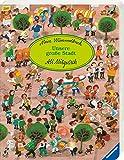 Mein Wimmelbuch: Unsere grosse Stadt