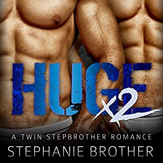 Huge X2     A Twin Stepbrother MFM Menage Romance              By:                                                                                                                                 Stephanie Brother                               Narrated by:                                                                                                                                 Meghan Kelly                      Length: 2 hrs and 40 mins     112 ratings     Overall 4.1