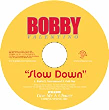 Best slow down bobby Reviews