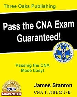 Pass the CNA Exam Guaranteed! 2016-2017