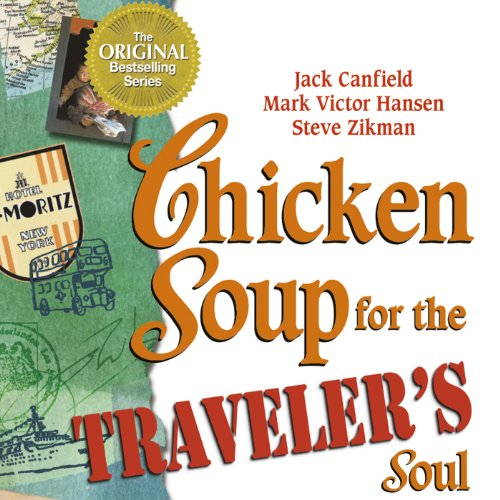 Chicken Soup for the Traveler's Soul audiobook cover art