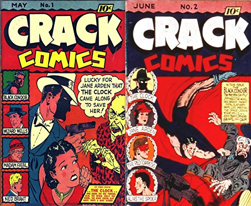 Crack Comics. Issues 1 and 2. Black Condor, Wizard Wells, Madam Fatal, Ned Brant, The Clock, Jane Arden, The Red Torpedo and Alias the Spider. Golden Age ... Action and Adventure. (English Edition)