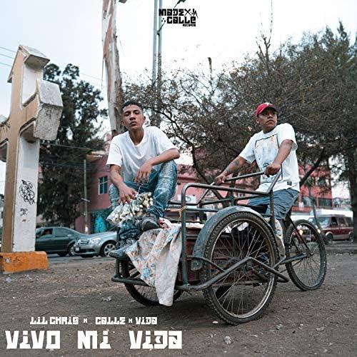 Lil Chris, Calle x Vida & Made X La Calle