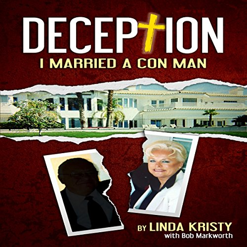 Deception: I Married a Con Man audiobook cover art