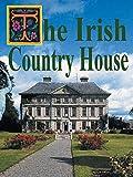 The Irish Country House