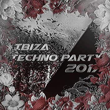 Ibiza Techno Party 2017