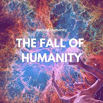 The Fall of Humanity (Demo)