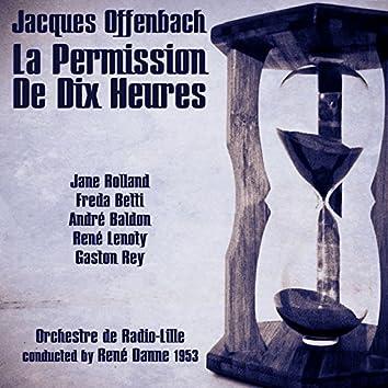 Jacques Offenbach: La Permission De Dix Heures (1953)