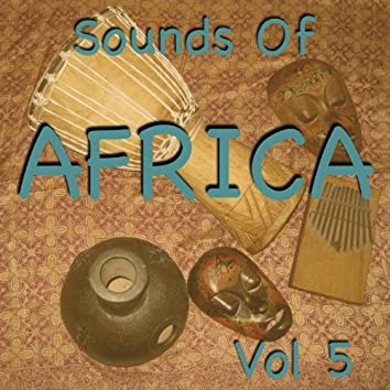 Sounds Of Africa Vol 5