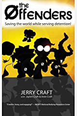 The Offenders: : Saving the World While Serving Detention! Hardcover