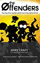 The Offenders: : Saving the World While Serving Detention!