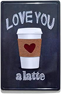 NaCraftTH [ Love You - a Latte Coffee Metal Iron Tin Sign Retro Vintage Wall Art Hanging Restaurant Cafe Home Decor, 8