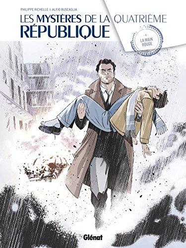 Les Mystères de la 4e République - Tome 04 : La Main Rouge