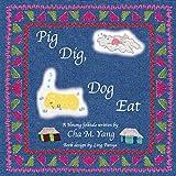 Pig Dig, Dog Eat