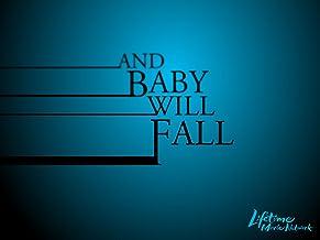 And Baby Will Fall Season 1