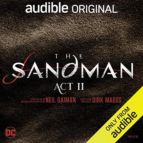 The Sandman: Act II Audiobook By Neil Gaiman, Dirk Maggs cover art