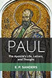 Paul: The Apostle's Life, Letters, and Thought