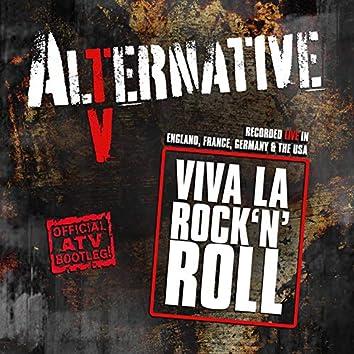 Viva La Rock'n'roll (Official Atv Bootleg!)