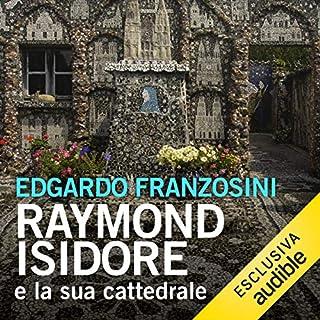 Raymond Isidore e la sua cattedrale copertina