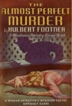 The Almost Perfect Murder. A Case Book of Madame Storey (Madame Storey #7)