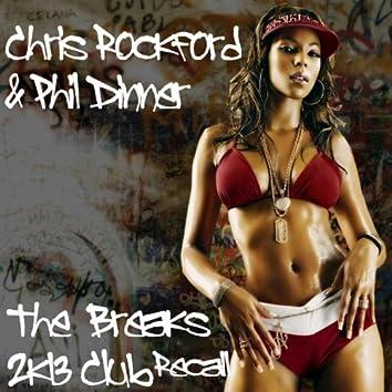 The Breaks 2k13 Club Recall
