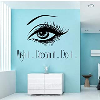 MRQXDP Make Up Wall Decal Wish It Dream It Do It Beautiful Eye with Long Eyelashes Vinyl Sticker Bedroom Home Decor Muraux 71x56cm murales Wallpaper pared Dormitory Decoration