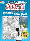 Build a Giant Poster Coloring Book -- Under the Sea (Dover Build A Poster Coloring Book)