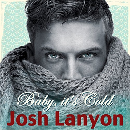 Baby, It's Cold audiobook cover art