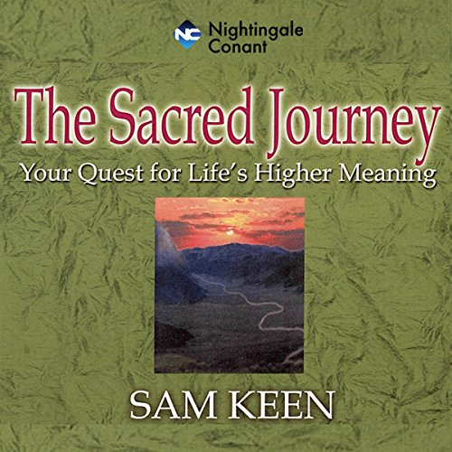 The Sacred Journey                   By:                                                                                                                                 Sam Keen                               Narrated by:                                                                                                                                 Sam Keen                      Length: 4 hrs and 53 mins     5 ratings     Overall 4.6
