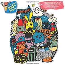 Large Coloring Book Happy, Star, Girls, Super Hero, Tiger, Zoo, New York, Chocolate, Monster, Positive, Vampire, Duck, Ocean and others. Large 100+ ... (Coloring Book Happy and others Doodle Book)