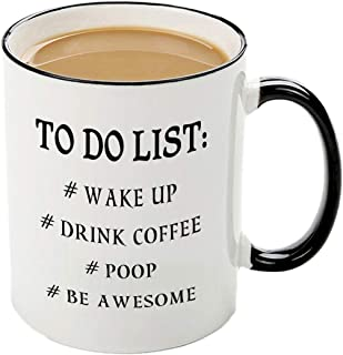 Funny to do list mug-11 OZ coffee tea cup, idea Christmas Birthday Gifts for Men Coworkers,Dad and Mom, Husband or Wife, Boyfriend and Girlfriend