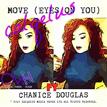 Move (Eyes on You) [feat. Chanice Douglas]