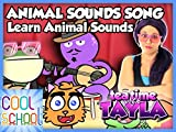 Animal Sounds Song - Learn Animal Sounds with Cool School on Tea Time with Tayla