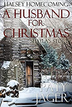 A Husband for Christmas: Halsey Homecoming by [Paty Jager, Christina Keerins]