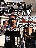 El Señor de las Hummers
