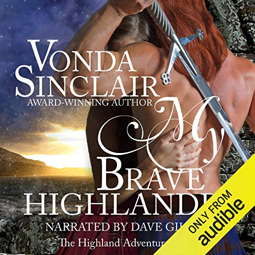 My Brave Highlander Audiobook By Vonda Sinclair cover art