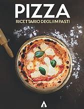 Ricettario per gli Impasti della Pizza: Quaderno personalizzato per annotare 100 ricette dettagliate dei tuoi impasti (Ita...