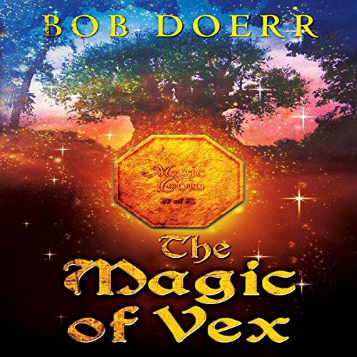 The Magic of Vex audiobook cover art