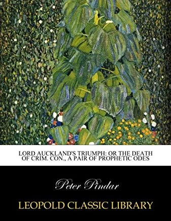 Lord Aucklands Triumph: Or The Death of Crim. Con., a Pair of Prophetic Odes