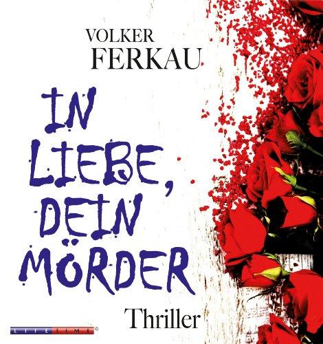 In Liebe dein Mörder Titelbild