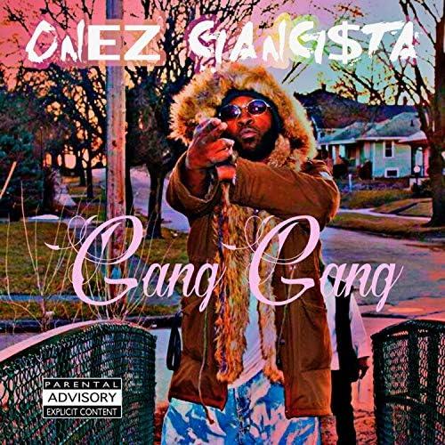 Onez Gangsta
