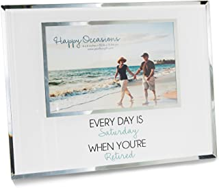 Pavilion Gift Company Every Day is Saturday When Your're Retired Picture Frame