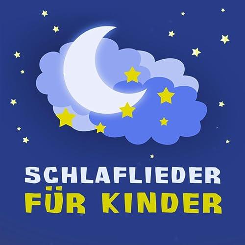 Schlaflieder Für Kinder Von Schlaflieder Für Kinder Schlaflieder
